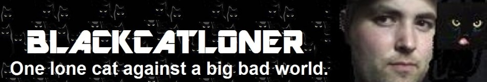 Blackcatloner - One lone cat against a big bad world